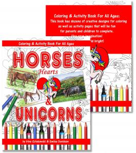 Horses, Hearts, And Unicorns Activity Book For All Ages